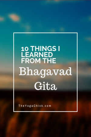 10 lessons from the Bhagavad Gita